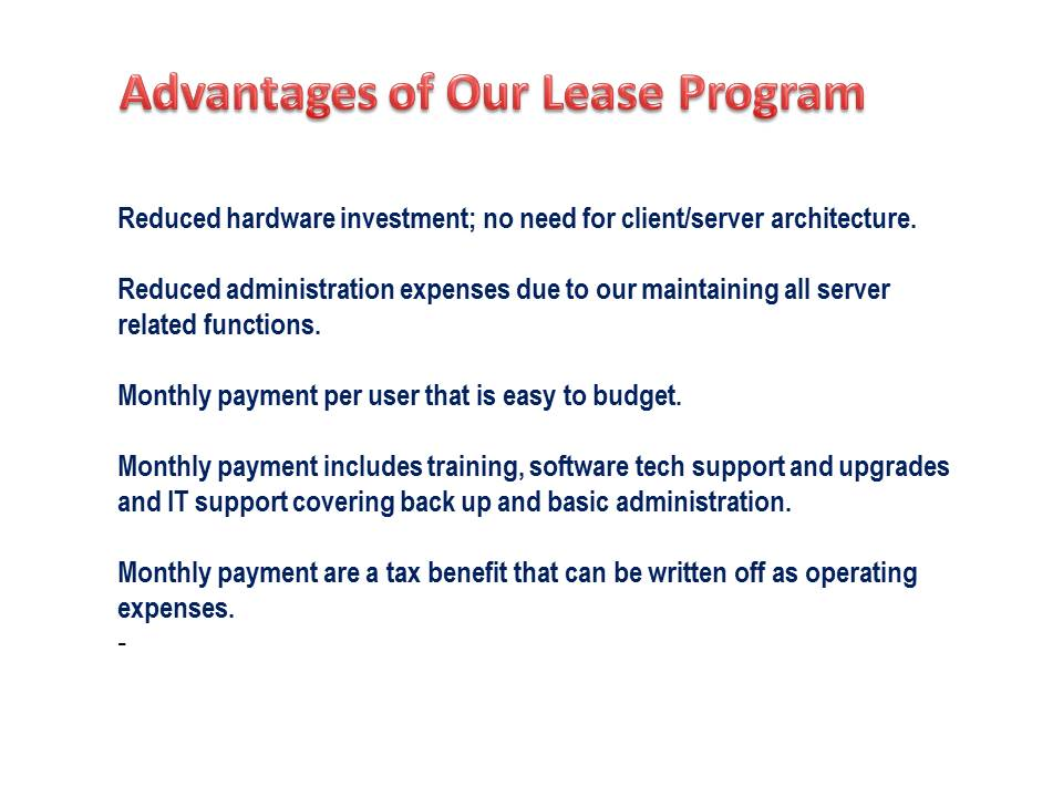Advantages to lease program